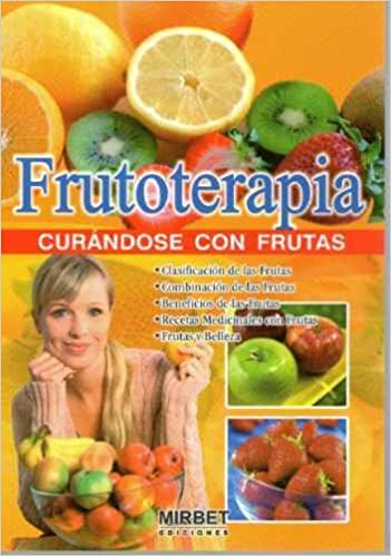Frutoterapia - Curando Con Frutas: Fondo Editorial: 9789972233562: Amazon.com: Books