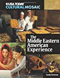 The Middle Eastern American Experience, Sandra Donovan, 0761340874