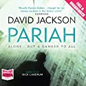 Pariah Audiobook by David Jackson Narrated by Nick Landrum
