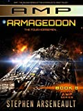 The final book in the exciting AMP series! With the captured Duke on our side we now know why we are constantly at war. This is it! The ultimate fight for Man's survival, for the freedom of many galaxies, and all those who inhabit them. Can a million...