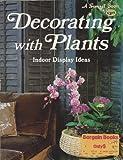 Decorating with Plants, Sunset Publishing Staff, 0376033428