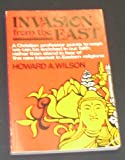 Invasion from the East, Howard A. Wilson, 0806616717