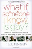 What If Someone I Know Is Gay?, Eric Marcus, 1416949704