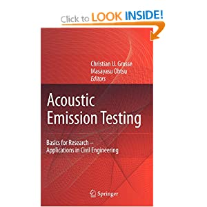 Acoustic Emission Testing Christian U. Grosse and Masayasu Ohtsu