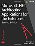 Architecting Applications for the Enterprise, Second Edition: Microsoft® .NET