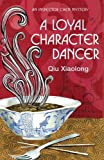 A Loyal Character Dancer: Inspector Chen 2 (As heard on Radio 4, Band 2)