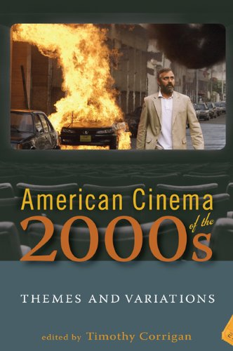 American Cinema of the 2000s: Themes and Variations (Screen Decades: American Culture/America)