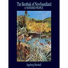 The Beothuk of Newfoundland: A Vanished People