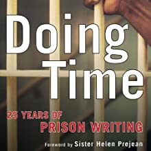 Doing Time: 25 Years of Prison Writing Audiobook by Bell Gale Chevigny (editor) Narrated by Bernard Setaro Clark, Shay Moore