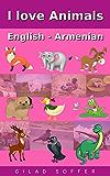 I Love Animals English - Armenian (ChitChat WorldWide)