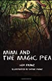 Mimi and the Magic Pe, Leo Franz, 1456801546