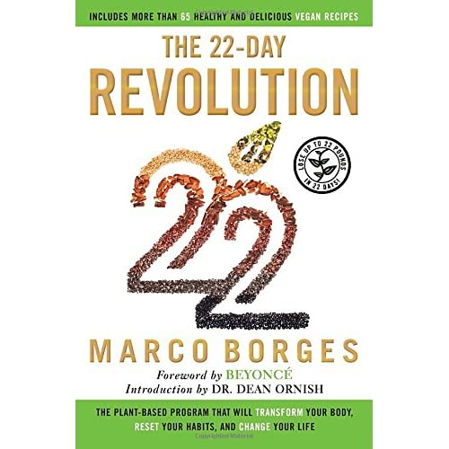 The 22-Day Revolution: The Plant-Based Program That Will Transform Your Body, Reset Your Habits, and Change Your Life...