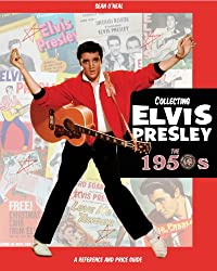 Title: Collecting Elvis Presley the 1950s Elvis Presley M