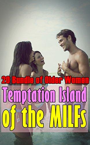 Milf Island - Temptation Island of the MILFs : (20 Bundle of Older Women)