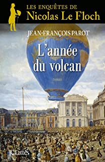 Les enquêtes de Nicolas Le Floch 11 : L'année du volcan, Parot, Jean-François