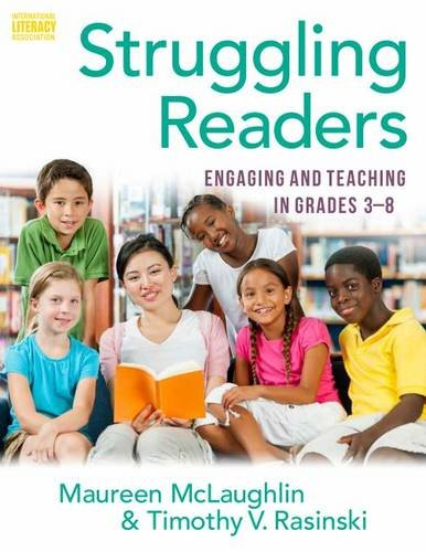 Struggling Readers: Engaging and Teaching in Grades 3 to 8