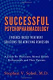 Successful Psychopharmacology : Evidence-Based Treatment Solutions for Achieving Remission, Sobel, Stephen V., 0393708578