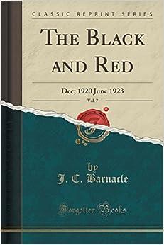 Book The Black and Red, Vol. 7: Dec: 1920 June 1923 (Classic Reprint)