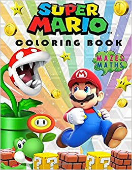 Super Mario Coloring Book Great Coloring And Activity Pages Mazes
