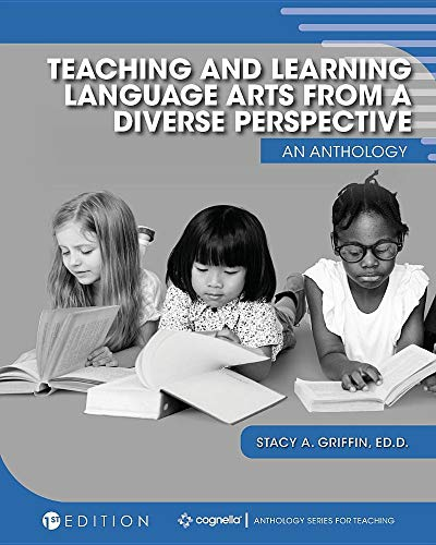 Teaching and Learning Language Arts from a Diverse Perspective: An Anthology