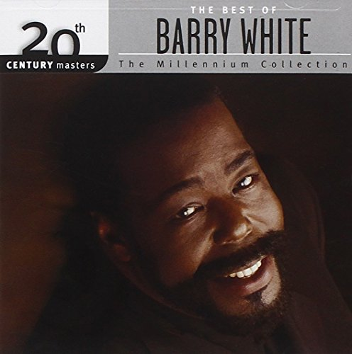 The Best of Barry White: 20th Century Masters: The Millennium Collection (Best Bass Cds All Time)