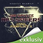 Die Spitze des Speers (Der Ruul-Konflikt 10) | Stefan Burban