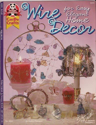 Wire Decor for Easy Elegant Home (No. 3291)