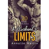 Erotica: A Husband's Limits (New Adult Romance Multi Book Mega Bundle Erotic Sex Tales Taboo Box Set)(New Adult Erotica, Contemporary Coming Of Age Fantasy, Fetish)
