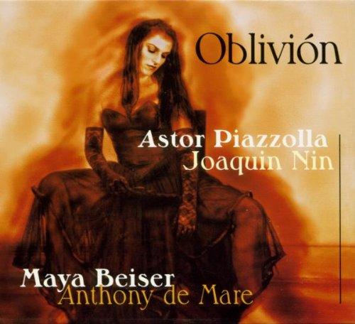 Oblivion: Music by Astor Piazzola & Joaquin Nin