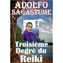 Troisième Degré du Reiki (French Edition)