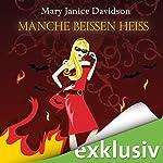Manche beißen heiß (Betsy Taylor 13)   Mary Janice Davidson