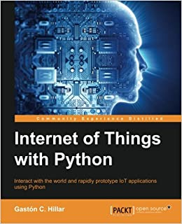Internet of Things with Python: Amazon.es: Gastón C. Hillar: Libros en idiomas extranjeros