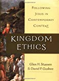 Kingdom Ethics, Glen H. Stassen and David P. Gushee, 0830826688