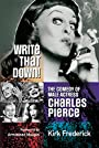 Write That Down!: The Comedy of Male Actress Charles Pierce