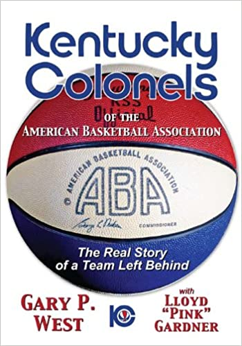 kentucky colonels of the american basketball association the real