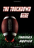The Touchdown Gene, Thomas Hoover, 1611791170
