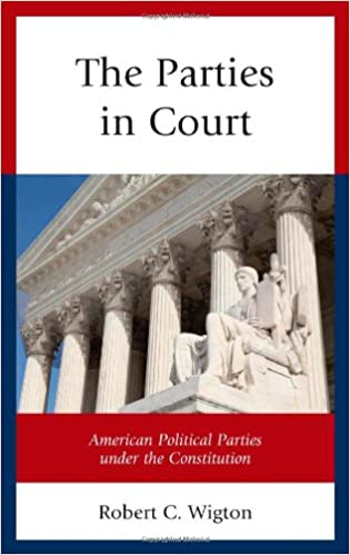 The Parties in Court: American Political Parties under the