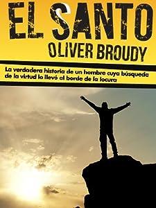 El santo (Kindle Single) (Spanish Edition)