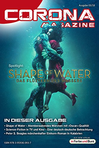 Corona Magazine 03/2018: März 2018: Nur der Himmel ist die Grenze (German Edition)