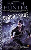 Blood Trade: A Jane Yellowrock Novel (Jane Yellowrock Novels)