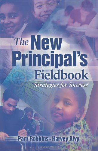 The New Principal's Fieldbook: Strategies for Success by Robbins, Pamela unknown edition [Paperback(2004)]