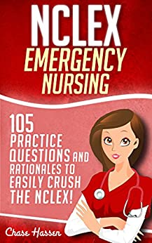 NCLEX Emergency Questions Rationales Comprehensive ebook