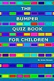 The Bumper Quiz Book for Children