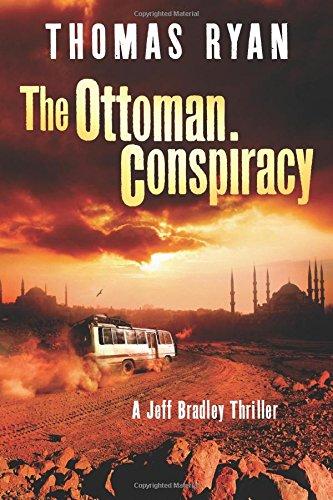 Download The Ottoman Conspiracy (A Jeff Bradley Thriller) pdf