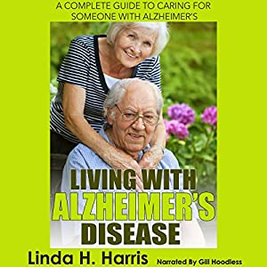 Living with Alzheimer's Disease Audiobook