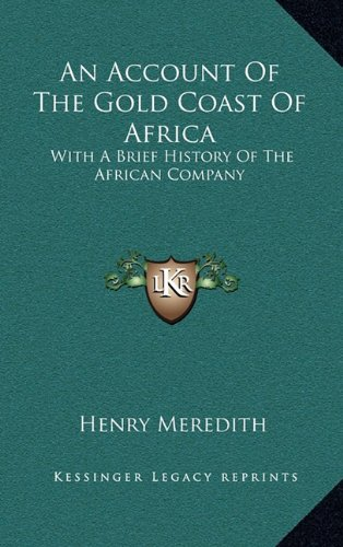 An Account Of The Gold Coast Of Africa: With A Brief History Of The African Company ebook