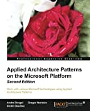 img - for Applied Architecture Patterns on the Microsoft Platform, 2nd Edition book / textbook / text book