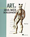 Art of Java Web Development: Struts, Tapestry, Commons, Velocity, JUnit, Axis, Cocoon, InternetBeans, WebWork