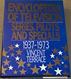 Encyclopedia of Television, Vincent Terrace, 0918432693