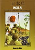 HEITAI: Uniforms, Equipment and Personal Items of the Japanese Soldier, 1931-1945
